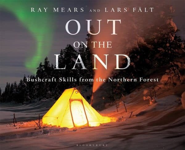 Out on the land by ray mears and lars falt (hard back)